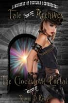 Clockwork Portal ebook by Stacia D Kelly