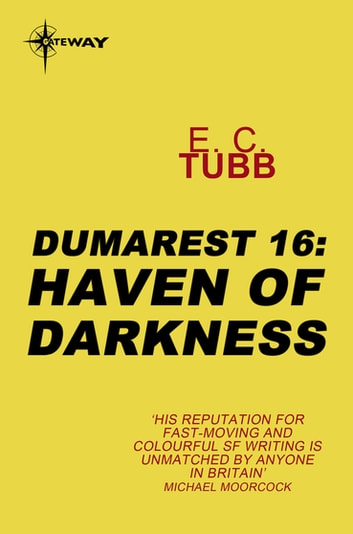 Haven of Darkness - The Dumarest Saga Book 16 eBook by E.C. Tubb