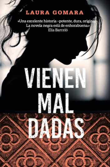 Vienen mal dadas ebook by Laura Gomara