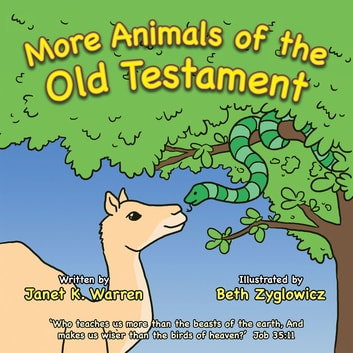 More Animals of the Old Testament ebook by Janet K. Warren