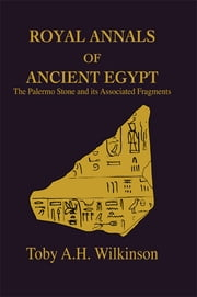 Royal Annals Of Ancient Egypt ebook by Wilkinson