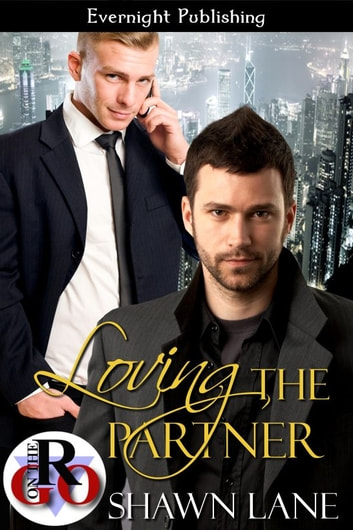 Loving the Partner ebook by Shawn Lane