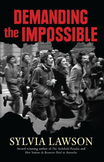 Demanding The Impossible - About Resistance ebook by Sylvia Lawson