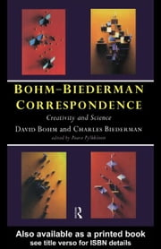 Bohm-Biederman Correspondence ebook by Bohm, David