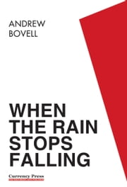 When the Rain Stops Falling ebook by Bovell,Andrew