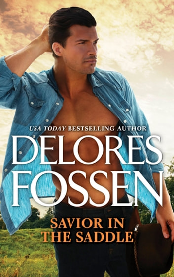Savior In The Saddle ebook by Delores Fossen