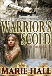 The Warrior's Scold ebook by Marie Hall