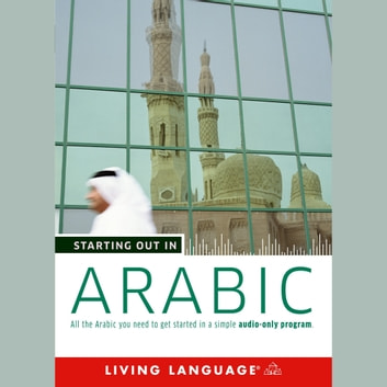 Starting Out in Arabic audiobook by Living Language