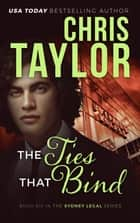 The Ties That Bind ebook by Chris Taylor