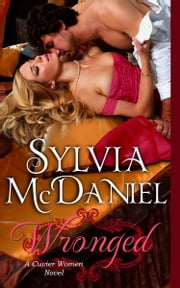 Wronged (Book 1) ebook by Sylvia McDaniel