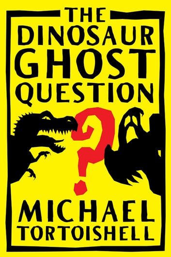 The Dinosaur Ghost Question