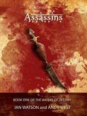Assassins: Ian Watson & Andy West ebook by Ian Watson