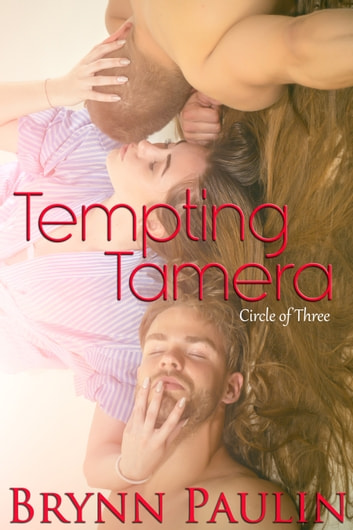 Tempting Tamera ebook by Brynn Paulin