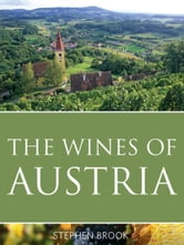 The wines of Austria ebook by Brook, Stephen