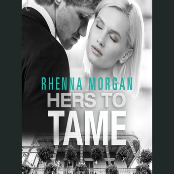 Hers to Tame audiobook by Rhenna Morgan