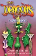 The Dragons 1: Camelot ebook by Colin Thompson