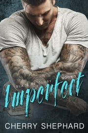 Imperfect - Blaze of Glory, #1 ebook by Cherry Shephard