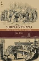 Surplus People: From Wicklow to Canada ebook by Jim Rees