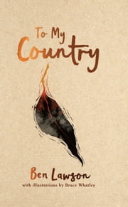To My Country ebook by Bruce Whatley, Ben Lawson