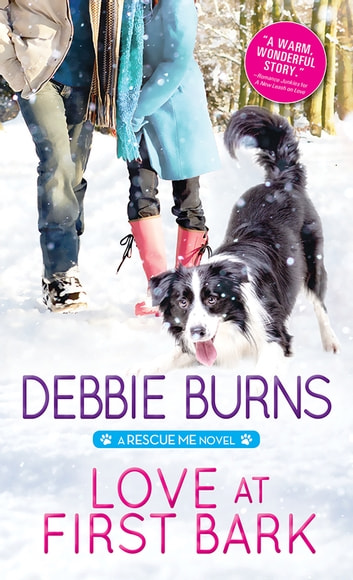 Love at First Bark ebook by Debbie Burns