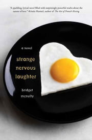 Strange Nervous Laughter ebook by Bridget McNulty