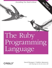 The Ruby Programming Language - Everything You Need to Know ebook by David Flanagan, Yukihiro Matsumoto