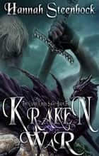 Kraken War - The Cloud Lands Saga, #2 ebook by Hannah Steenbock