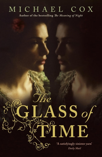 The Glass of Time ebook by Michael Cox