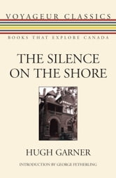 The Silence on the Shore ebook by Hugh Garner