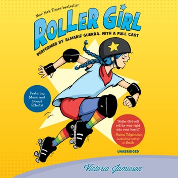 Roller Girl audiobook by Victoria Jamieson