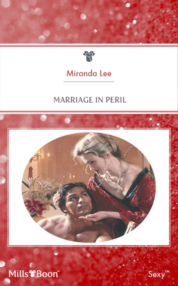 Marriage In Peril ebook by Miranda Lee