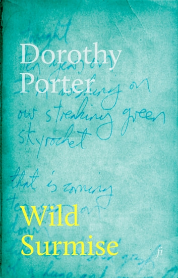 Wild Surmise ebook by Dorothy Porter