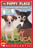 The Puppy Place Special Edition: Chewy and Chica