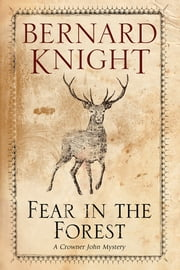 Fear in the Forest ebook by Bernard Knight