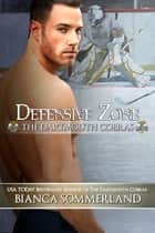 Defensive Zone ebook by
