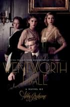 Wentworth Hall ebook by Abby Grahame