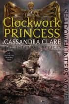 Clockwork Princess ekitaplar by Cassandra Clare
