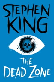 The Dead Zone ebook by Stephen King
