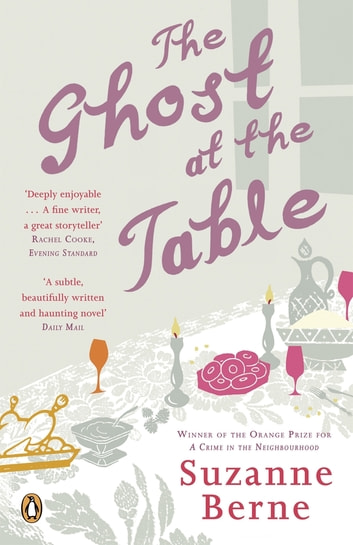 The Ghost at the Table ebook by Suzanne Berne