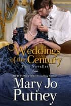 Weddings of the Century - A Pair of Wedding Novellas ebook by