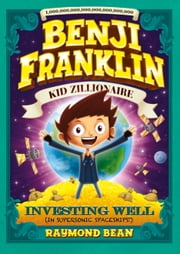 Investing Well (In Supersonic Spaceships!) ebook by Raymond Bean,Matthew Vimislik
