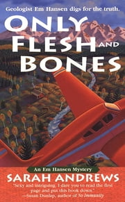 Only Flesh and Bones ebook by Sarah Andrews