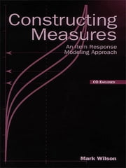 Constructing Measures - An Item Response Modeling Approach ebook by Mark Wilson