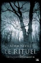 Le Rituel ebook by Adam Nevill,Benoît Domis