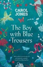 The Boy with Blue Trousers ebook by