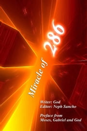 Miracle of 286 ebook by Neph Sancho