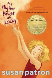The Higher Power of Lucky ebook by Susan Patron,Matt Phelan