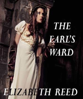 The Earl's Ward eBook by Elizabeth Reed