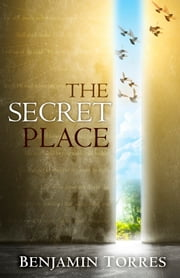 The Secret Place ebook by Benjamin Torres