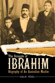 Struggle Of Ibrahim ebook by Salih Yucel